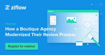 Webinar - Boutique Agency Modernizes Review Process - cta