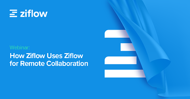 4.23.20 Webinar _ How Ziflow Uses Ziflow _ no cta