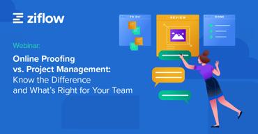 project management vs online proofing
