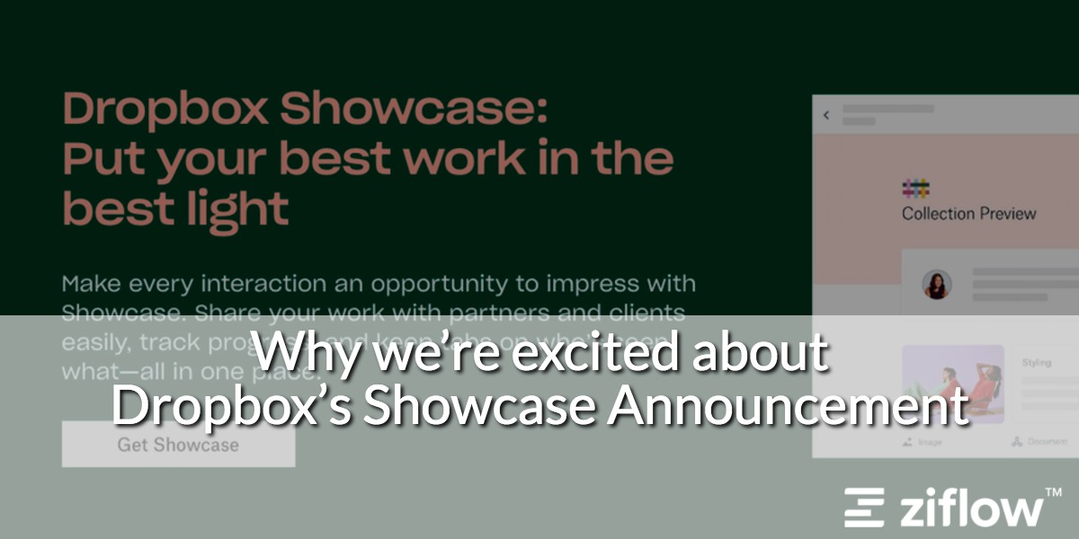 Why We're Excited About the Dropbox Showcase Announcement