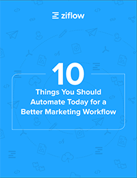 10 Things Marketers Should Automate Today